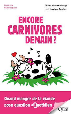 Encore carnivore demain?