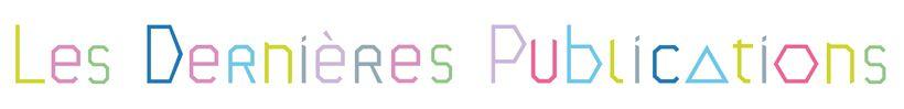 Titre Typo couleurs dernières publications